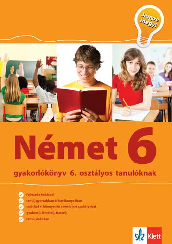 Kép: Német gyakorlókönyv 6. osztályos tanulóknak – Jegyre megy!